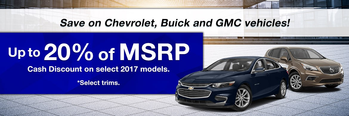 20% of MSRP cash discounts on sleect 2017 models