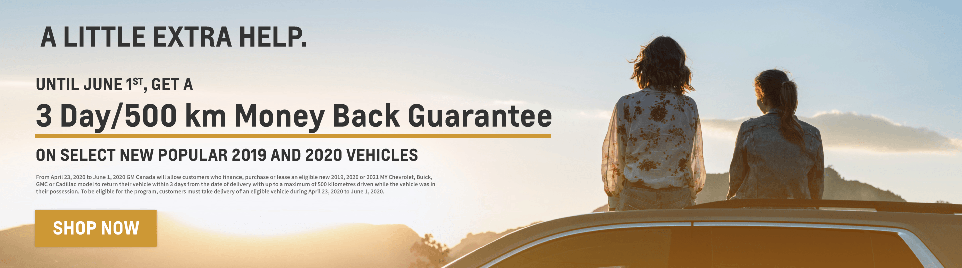 3 Day/500km Money Back Guarantee on Chevrolet, Buick and GMC Vehicles